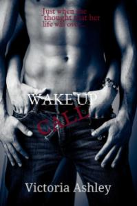 Cover for Wake Up Call by Victoria Ashley